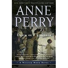 Death of a Stranger: A William Monk Novel