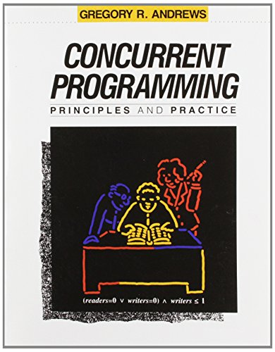 Concurrent Programming:Principles and Practice