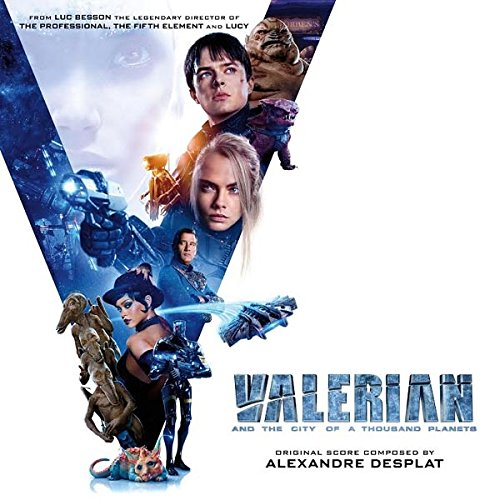 Valerian And The City Of A Thousand Planets - O.s.t. - 2017