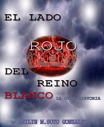 El Lado Rojo Del Reino Blanco: