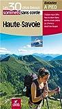 Haute-Savoie Les 30 plus beaux sommets sans corde...