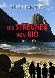 Die Streuner von Rio: Thriller