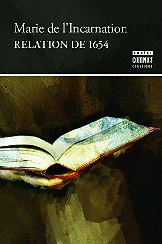 relation de 1654 par Marie de L'incarnation