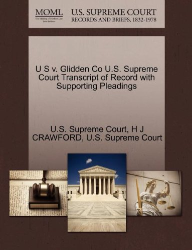 U S v. Glidden Co U.S. Supreme Court Transcript of Record with Supporting Pleadings
