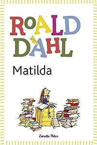 Matilda (BIBLIOTECA ROALD DAHL (EP))