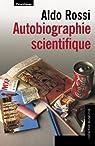 Autobiographie scientifique par Rossi