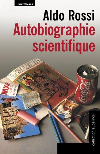 Autobiographie scientifique par Aldo Rossi