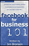Facebook for Business 101 (English Edition)