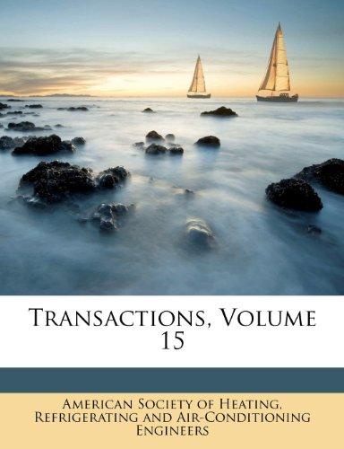 Transactions, Volume 15