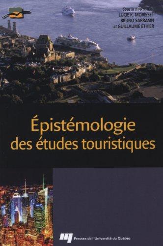 Epistémologie des études touristiques par Lucie K Morisset