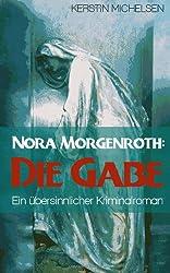 Nora Morgenroth: Die Gabe