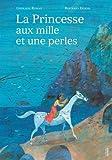 princesse aux mille et une perles (La)   Roman, Ghislaine. Auteur