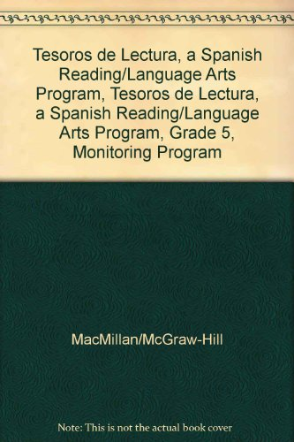 Tesoros de Lectura, a Spanish Reading/Language Arts Program, Grade 5, Monitoring Program Assessment Handbook (Elementary Reading Treasures) por McGraw-Hill Education