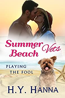 Summer Beach Vets: Playing the Fool (Summer Beach Vets Romance Book 4) by [Hanna, H.Y.]