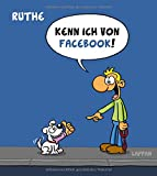 Ruthe - Kenn ich von Facebook!