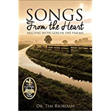 Songs From the Heart: Meeting with God in the Psalms - A Bible Study and Devotional Guide (English Edition)