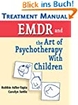 EMDR and the Art of Psychotherapy wit...
