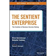 The Sentient Enterprise: The Evolution of Business Decision Making