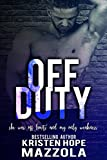 Off Duty (Shots On Goal Standalone Book 6)