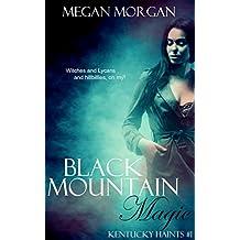 Black Mountain Magic: Kentucky Haints #1 (English Edition)