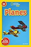National Geographic Readers: Planes (National Geographic Readers: Level 1)