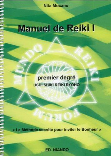 Manuel de Reiki - Premier degré par Nita Mocanu