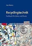 Recyclingtechnik: Fachbuch für Lehre und Praxis