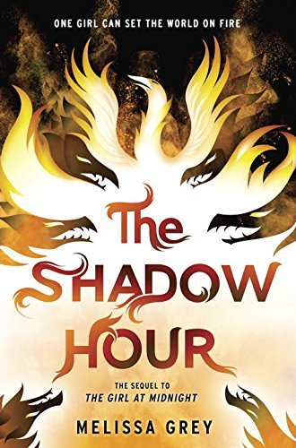 The Shadow Hour (THE GIRL AT MIDNIGHT) by Melissa Grey (2016-07-12)