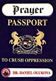 Image de Prayer Passport to Crush Oppression (English Edition)