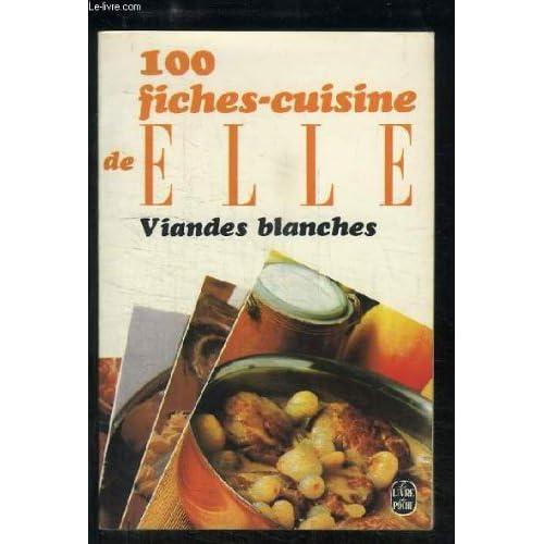100 Fiches - Cuisine Elle - Viandes Rouges