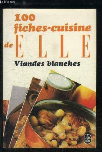 100 Fiches - Cuisine Elle - Viandes Rouges par Madeleine Peter
