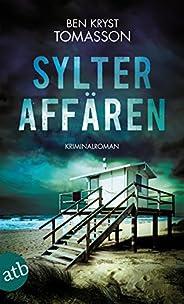 Sylter Affären: Kriminalroman (Kari Blom ermittelt undercover 1)