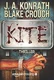 'Kite: Thriller' von Blake Crouch