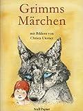 Grimms Märchen - Illustriertes Märchenbuch: Mit Bildern von Christa Unzner (Märchen bei Null Papier)