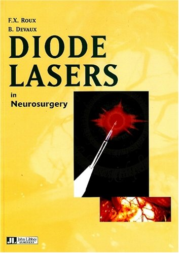 Diode Lasers in Neurosurgery