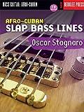 Afro-Cuban Slap Bass Lines (Book & CD) by Oscar Stagnaro (2004-05-01)