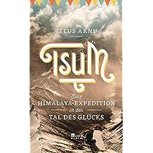 Tsum - eine Himalaya-Expedition in das Tal des Glücks