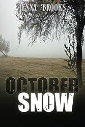 October Snow by Jenna Brooks (2012-11-29)