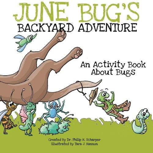 June Bug's Backyard Adventure: An Activity Book About Bugs