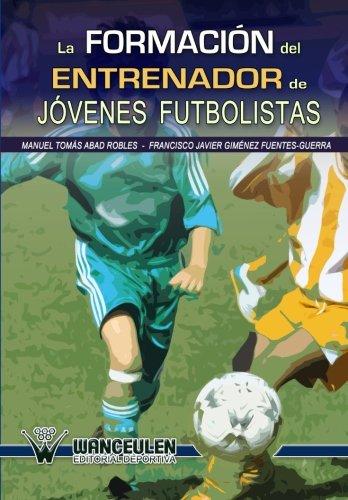 Formacion del entrenador de jovenes futbolistas