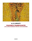 Pavone e rampicante. Vita e arte di Mariano Fortuny e William Morris