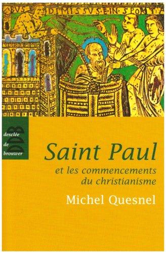 Saint Paul et les commencements du christianisme