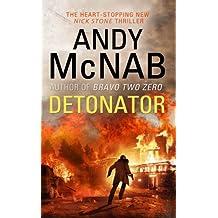 Detonator: (Nick Stone Thriller 17)