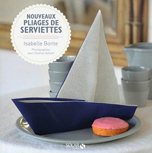 NOUVEAUX PLIAGES DE SERVIETTES - LE LIVRE