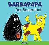 Barbapapa. Der Bauernhof