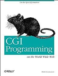 CGI Programming on the World Wide Web: On the Spot Information (Nutshell Handbook)