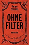 Ohne Filter: naturrein