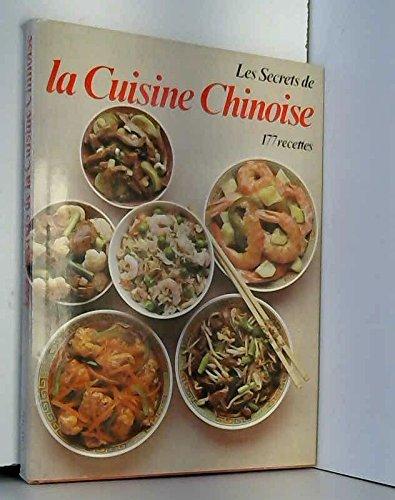 Download Les Secrets De La Cuisine Chinoise 177 Recettes