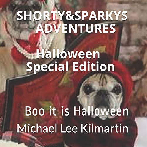 lloween Special Edition: Boo it is Holloween (Shorty & Sparky's Adventures, Band 1) ()