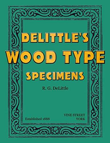 DeLittle's Wood Type Specimens por R G Delittle